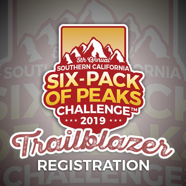 2019 SoCal Six-Pack of Peaks Trailblazer Registration
