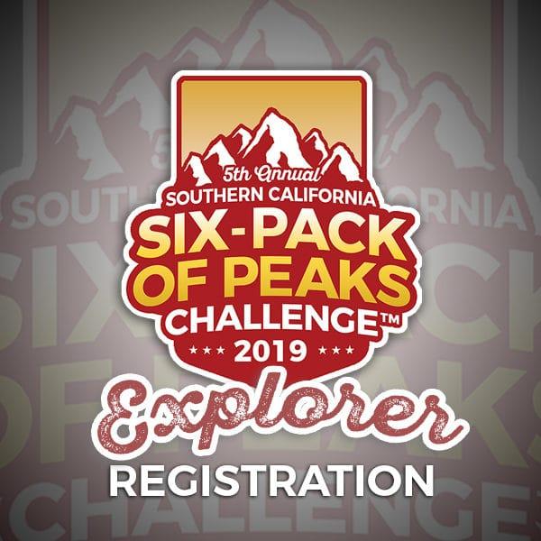 2019 SoCal Six-Pack of Peaks Explorer Registration