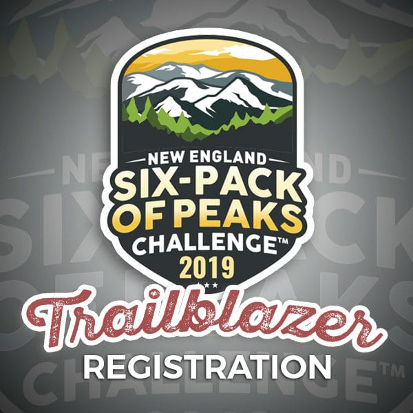 2019 New England Six-Pack of Peaks Challenge Trailblazer Registration