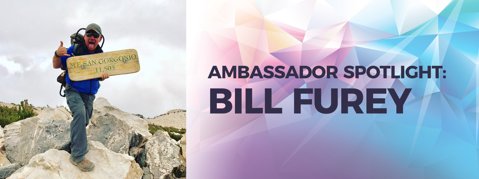 Ambassador Spotlight: Bill Furey