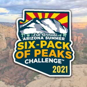 2021 Arizona Summer Six-Pack of Peaks Challenge